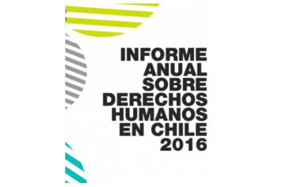 Investigador de Programa Memoria y Derechos Humanos publica en Informe Anual de Derechos Humanos 2016 del Centro de Derechos Humanos UDP
