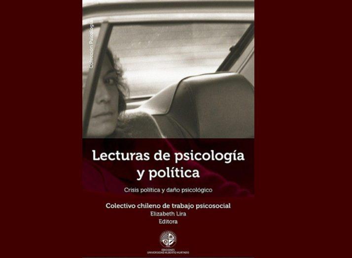 Lanzamiento de libro Lecturas de Psicología y Política. Crisis política y daño psicológico