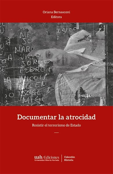Lanzamiento del libro 'Documentar la atrocidad. Resistir el terrorismo de Estado'