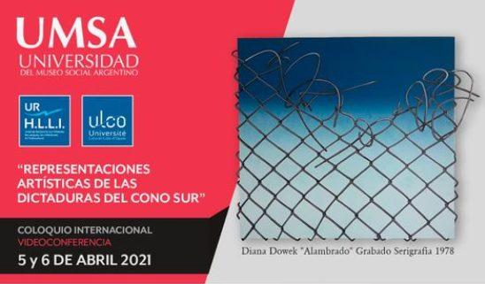 Programa Coloquio Internacional «Representaciones artísticas de las dictaduras del ConoSur (contar, poetizar, filmar, pintar, fotografiar las dictaduras): preservar la memoria»