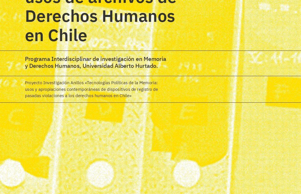 Caracterización de público usuario y usos de archivos de Derechos Humanos en Chile