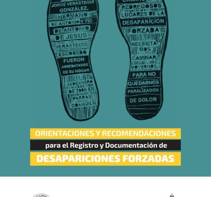 Orientaciones y recomendaciones para el registro y documentación de Desapariciones Forzadas